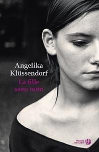 Angelika Klüssendorf - La fille sans nom.