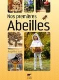 Angelika Sust - Nos premières abeilles.