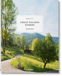 Angelika Taschen - Great Escapes Europe - The Hotel Book.