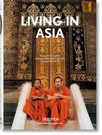 Angelika Taschen et Sunil Sethi - Living in Asia.