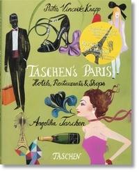 Angelika Taschen - Taschen's Paris - Hotels, Restaurants & Shops.