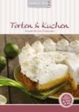 Angelika Willhöft - Torten & Kuchen - Rezepte für den Thermomix.