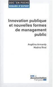 Angelina Armandy et Madina Rival - Innovation publique et nouvelles formes de management public.