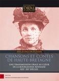 Angélina Duplessix - Chansons et contes de Haute-Bretagne - Une transmission orale au coeur de la bourgeoisie rennaise.