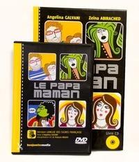 Angelina Galvani et Zeina Abirached - Le papa-maman - Version langue des signes française. 1 DVD + 1 CD audio