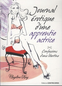 Angelina King - Journal érotique d'une apprentie actrice.