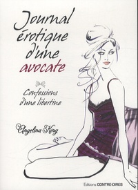 Angelina King - Journal érotique d'une avocate.
