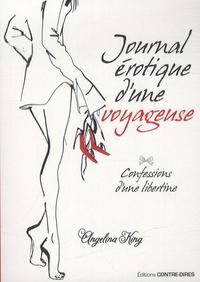 Angelina King - Journal érotique d'une voyageuse.