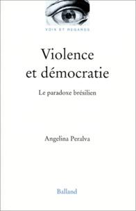 Violence et démocratie. - Le paradoxe brésilien.pdf