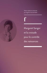 Angeline Durand-vallot - Margaret Sanger et la croisade pour le contrôle des naissances.