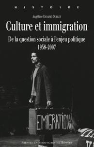 Culture et immigration - De la question sociale à lenjeu politique, 1958-2007.pdf