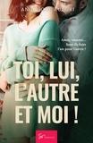 Angelique Auguri - Toi, lui, l'autre et moi ! - Romance.