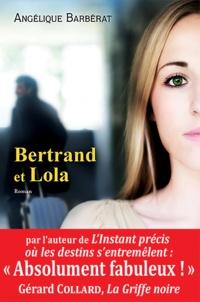 Angélique Barbérat - Bertrand et Lola.