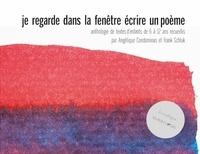 Angélique Condominas et Frank Schluk - Je regarde dans la fenêtre - Ecrire un poème.
