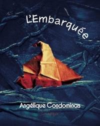 Angélique Condominas - L'embarquée.