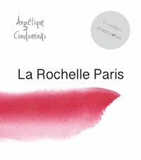Angélique Condominas - La Rochelle - Paris.