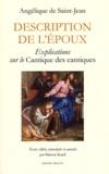 Angélique de Saint-Jean Arnauld d'Andilly et Simon Icard - Description de l'Epoux - Explications sur le Cantique des cantiques.