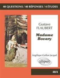 Angélique Gaillon Jacquel - Gustave Flaubert, Madame Bovary.