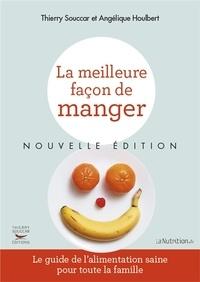 Téléchargez des ebooks pour iphone 4 La meilleure façon de manger par Angélique Houlbert, Thierry Souccar  9782365491198