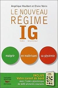 Angélique Houlbert et Elvire Nérin - Le nouveau régime IG.