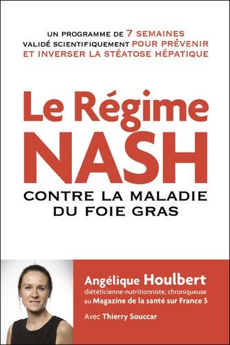Le régime NASH. Contre la maladie du foie gras