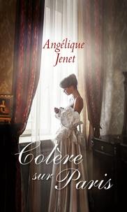 Angélique Jenet - Colère sur Paris.