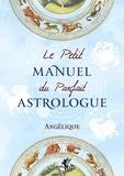 Angélique - Le petit manuel du parfait astrologue.