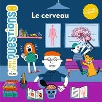 Le cerveau - Angélique Le Touze | Showmesound.org