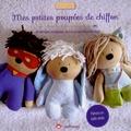 Angélique Leseigneur - Mes petites poupées de chiffon - 12 poupées avec 15 confections au choix.