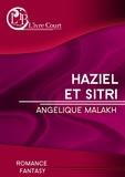 Angélique Malakh - Haziel et Sitri.