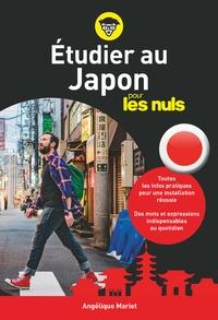 Angélique Mariet - Etudier au Japon pour les nuls.