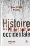Angélique Merklen et Nils Gilje - Une histoire de la philosophie occidentale - De la Grèce antique au vingtième siècle.