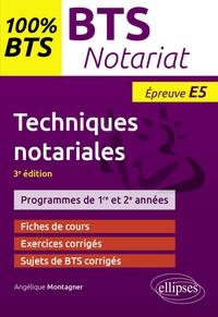 Angélique Montagner - Techniques notariales, BTS notariat - Epreuve E5.