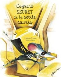 Angélique Thyssen et Xavière Devos - Le grand secret de la petite souris.