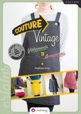 Angélique Urvoy - Couture vintage - Vêtements et accessoires. Avec patron.