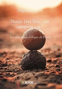 Angélique Véré - Notre 1ère fois... en camping-car !.