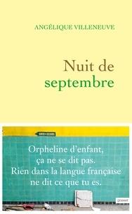 Angélique Villeneuve - Nuit de septembre.