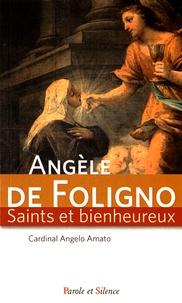 Angelo Amato - Sainte Angèle de Foligno.