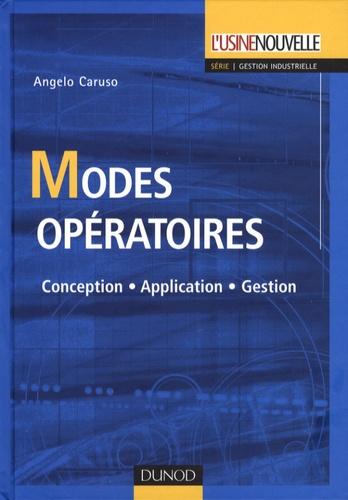 Angelo Caruso - Modes opératoires - Conception, Application, Gestion.