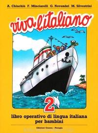 Angelo Chiuchiu et Fausto Minciarelli - Viva l'italiano - Volume 2.