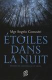 Angelo Comastri - Etoiles dans la nuit - Chemins de conversion au XXe siècle.