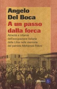 Angelo Del Boca - A Un Passo Della Forca.
