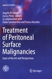 Angelo Di Giorgio et Enrico Pinto - Treatment of Peritoneal Surface Malignancies - State of the Art and Perspectives.