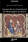 Angelo Giavatto et Frédéric Le Blay - Autour de la Consolation de Philosophie de Boèce.