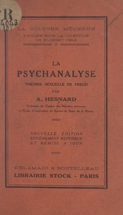 Angelo Hesnard et Florent Fels - La psychanalyse - Théorie sexuelle de Freud.