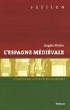 Angelo Hüsler - L'Espagne médiévale - Chrétiens, juifs et musulmans.