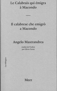 Angelo Mastrandrea - Le calabrais qui émigra à Macondo.