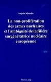Angelo Miatello - La non-prolifération des armes nucléaires et l'ambiguïté de la filière surgénératrice nucléaire européenne.