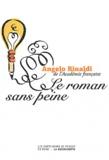 Angelo Rinaldi - Le roman sans peine - Chroniques littéraires.