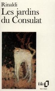Angelo Rinaldi - Les Jardins du Consulat.
